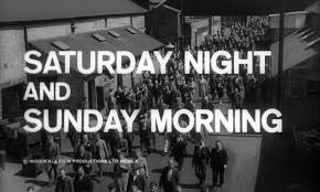 Saturday Night and Sunday Morning, Karel Reisz, 1960